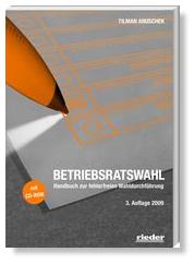 Anuschek, Betriebsratswahl, Rieder Verlag 2009